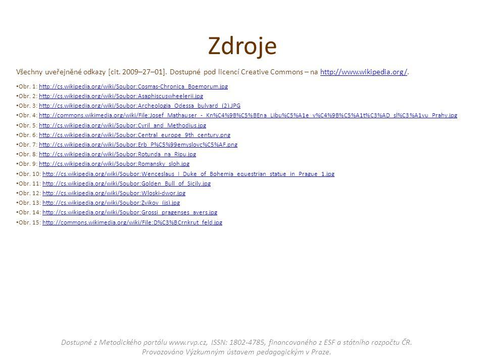 Zdroje Všechny uveřejněné odkazy [cit. 2009–27–01]. Dostupné pod licencí Creative Commons – na http://www.wikipedia.org/.